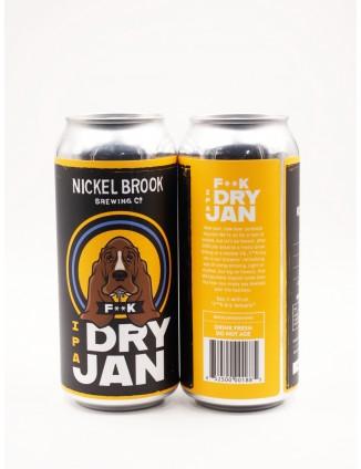 Nickel Brook F**K DRY JAN...